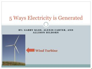 5  W ays Electricity is Generated