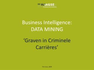 Business Intelligence: DATA MINING