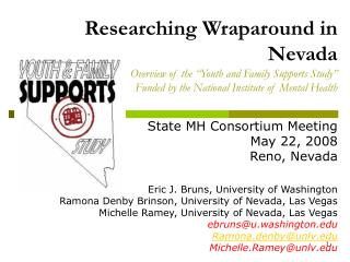 Researching Wraparound in Nevada Overview of the  Youth and Family Supports Study  Funded by the National Institute of M