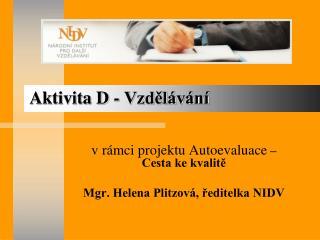 Aktivita D - Vzdělávání