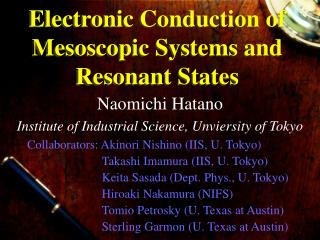 Electronic Conduction of Mesoscopic Systems and Resonant States