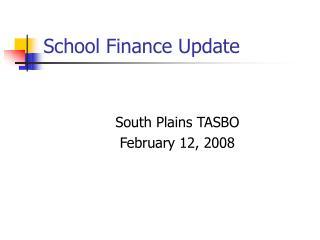 School Finance Update