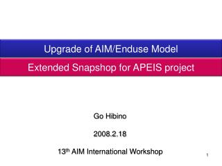Upgrade of AIM/ Enduse  Model