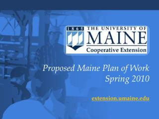Proposed Maine Plan of Work Spring 2010