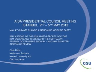 AIDA PRESIDENTIAL COUNCIL MEETING ISTANBUL  2 ND  – 5 TH  MAY 2012