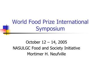 World Food Prize International Symposium