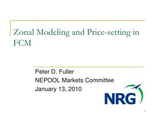 Zonal Modeling and Price-setting in FCM
