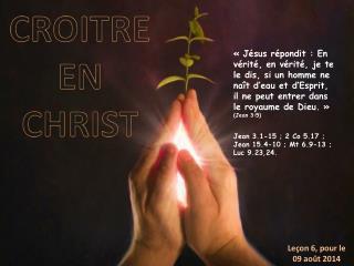 CROITRE EN CHRIST
