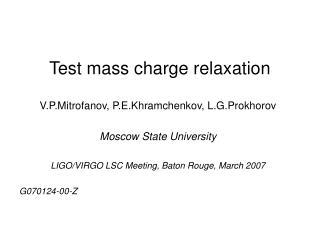 Test mass charge relaxation