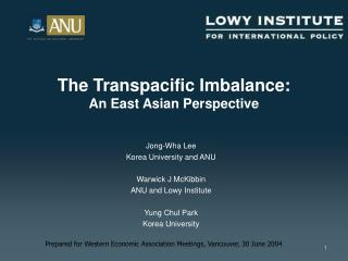The Transpacific Imbalance: An East Asian Perspective