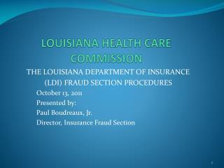 LOUISIANA HEALTH CARE COMMISSION