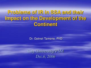 Problems of IR in SSA and their Impact on the Development of the Continent