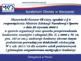KONKURS  INFORMATYCZNY LOGIA   11 Gimnazjum  Miejskie w  Sierpcu (udział w etapie wojewódzkim)