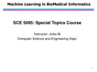 Machine Learning in BioMedical  Informatics