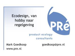 Ecodesign, van hobby naar regelgeving