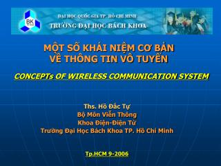 M?T S? KH�I NI?M C? B?N V? TH�NG TIN V� TUY?N CONCEPTs OF WIRELESS COMMUNICATION SYSTEM