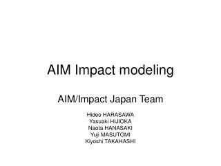 AIM Impact modeling
