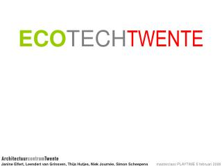 ECO TECH TWENTE