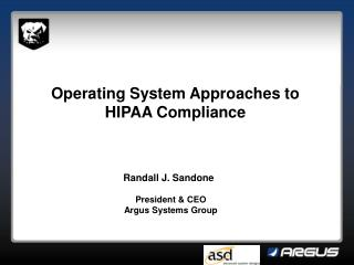 Operating System Approaches to HIPAA Compliance
