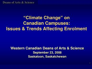"""Climate Change"" on  Canadian Campuses:  Issues & Trends Affecting Enrolment"