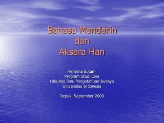 Bahasa Mandarin  dan  Aksara Han