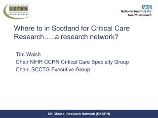 Where to in Scotland for Critical Care Research…..a research network?