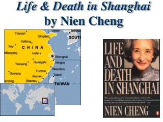 Life & Death in Shanghai by Nien Cheng