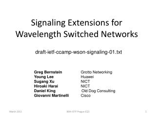 Signaling Extensions for Wavelength Switched Networks