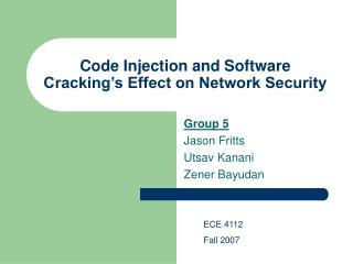 Code Injection and Software Cracking s Effect on Network Security