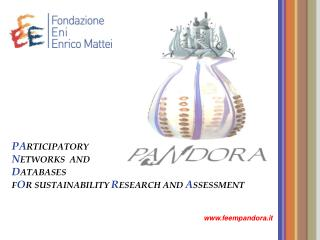 PA RTICIPATORY N ETWORKS  AND D ATABASES F O R SUSTAINABILITY R ESEARCH AND  A SSESSMENT