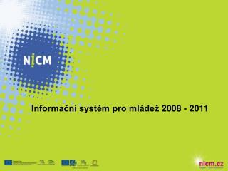 Informační systém pro mládež 2008 - 2011