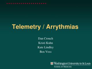 Telemetry / Arrythmias