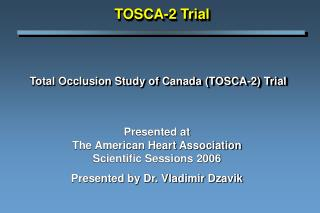 Total Occlusion Study of Canada TOSCA-2 Trial