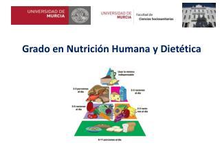 Grado en Nutrición Humana y Dietética