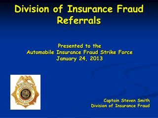 Division of Insurance Fraud Referrals