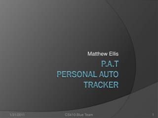 P.A.T PERSONAL Auto Tracker