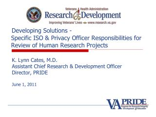 Developing Solutions -   Specific ISO  Privacy Officer Responsibilities for   Review of Human Research Projects