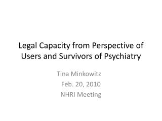 Legal Capacity from Perspective of Users and Survivors of Psychiatry