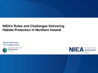 NIEA's Roles and Challenges Delivering Habitat Protection in Northern Ireland