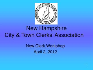 New Hampshire City & Town Clerks� Association