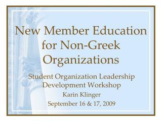 New Member Education for Non-Greek Organizations
