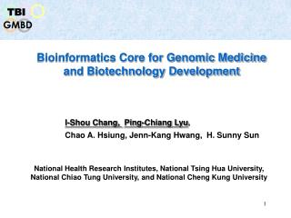 Bioinformatics Core for Genomic Medicine and Biotechnology Development