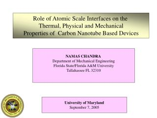 Role of Atomic Scale Interfaces on the  Thermal, Physical and Mechanical