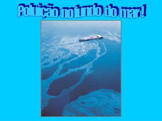 Poluição   no fundo   do   mar  !