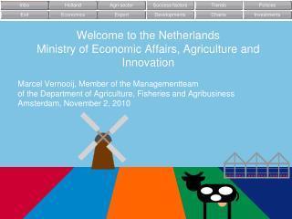 Welcome to the Netherlands Ministry of Economic Affairs, Agriculture and Innovation