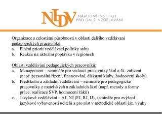 Organizace s celostátní působností v oblasti dalšího vzdělávaní pedagogických pracovníků