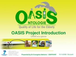 OASIS Project Introduction OASIS at a glance