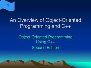 An Overview of Object-Oriented Programming and C