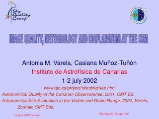 Antonia M. Varela, Casiana Mu�oz-Tu��n Instituto de Astrof�sica de Canarias 1-2 july 2002