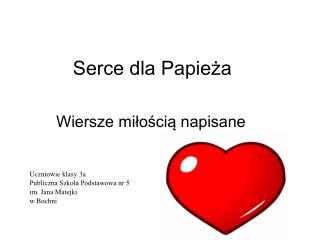 Serce dla Papieża